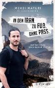 Cover-Bild zu eBook In den Iran. Zu Fuß. Ohne Pass
