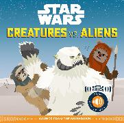 Cover-Bild zu Hidalgo, Pablo: Star Wars Battle Cries: Creatures vs. Aliens