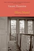 Cover-Bild zu Mantel, Hilary: Vacant Possession (eBook)