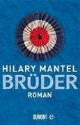 Cover-Bild zu Mantel, Hilary: Brüder (eBook)