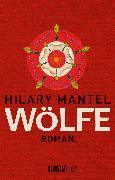 Cover-Bild zu Mantel, Hilary: Wölfe (eBook)