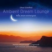Cover-Bild zu Ambient Dream Lounge
