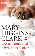 Cover-Bild zu Higgins Clark, Mary: Denn niemand hört dein Rufen