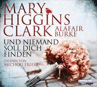 Cover-Bild zu Higgins Clark, Mary: Und niemand soll dich finden