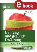 Cover-Bild zu Nahrung & gesunde Ernährung (eBook) von Graf, Nadine