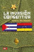 Cover-Bild zu La invasión consentida / A Consensual Invasion