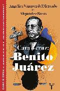 Cover-Bild zu Cara o cruz: Benito Juárez / Heads or Tails: Benito Juarez