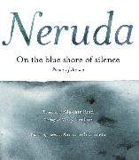 Cover-Bild zu Neruda, Pablo: On the Blue Shore of Silence