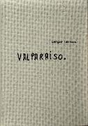 Cover-Bild zu Neruda, Pablo (Ausw.): Sergio Larrain: Valparaíso