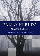 Cover-Bild zu Neruda, Pablo: Winter Garden