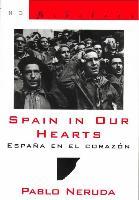 Cover-Bild zu Neruda, Pablo: Spain in Our Hearts: Espana En El Corazon