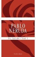 Cover-Bild zu Neruda, Pablo: Die Gedichte Band 1-3