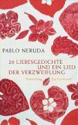 Cover-Bild zu Neruda, Pablo: 20 Liebesgedichte und ein Lied der Verzweiflung