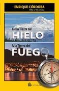 Cover-Bild zu De la Tierra del Hielo a la Tierra del Fuego