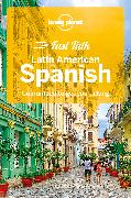 Cover-Bild zu Lonely Planet Fast Talk Latin American Spanish