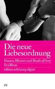 Cover-Bild zu Illouz, Eva: Die neue Liebesordnung