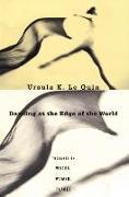 Cover-Bild zu Le Guin, Ursula K.: Dancing at the Edge of the World