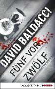 Cover-Bild zu Baldacci, David: fünf vor zwölf (eBook)