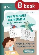 Cover-Bild zu Wortspeicher Mathematik für die Grundschule (eBook) von Bettner, Melanie