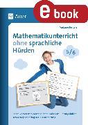 Cover-Bild zu Mathematikunterricht ohne sprachliche Hürden 5-6 (eBook) von Bettner, Melanie