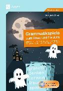 Cover-Bild zu Grammatikspiele zum Üben und Fördern von Bettner, Melanie