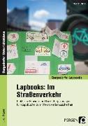 Cover-Bild zu Lapbooks: Im Straßenverkehr von Bettner, Melanie