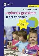 Cover-Bild zu Lapbooks gestalten in der Vorschule von Bettner, Melanie