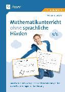 Cover-Bild zu Mathematikunterricht ohne sprachliche Hürden 5-6 von Bettner, Melanie