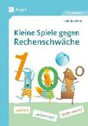 Cover-Bild zu Kleine Spiele gegen Rechenschwäche von Bettner, Melanie