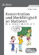 Cover-Bild zu Konzentration und Merkfähigkeit an Stationen von Bettner, Melanie