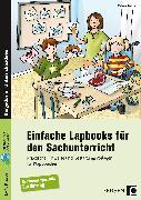 Cover-Bild zu Einfache Lapbooks für den Sachunterricht von Bettner, Melanie