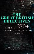 Cover-Bild zu THE GREAT BRITISH DETECTIVES - Boxed Set: 270+ Thriller Classics & Murder Mysteries (Illustrated Edition) (eBook) von Doyle, Arthur Conan