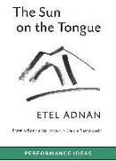 Cover-Bild zu Adnan, Etel: The Sun on the Tongue