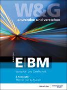 Cover-Bild zu KV Bildungsgruppe Schweiz (Hrsg.): W&G E-Profil/ BM, 2. Semester, Bundle ohne Lösungen