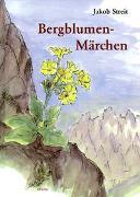 Cover-Bild zu Streit, Jakob: Bergblumen-Märchen