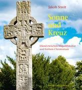Cover-Bild zu Streit, Jakob: Sonne und Kreuz