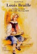 Cover-Bild zu Streit, Jakob: Louis Braille