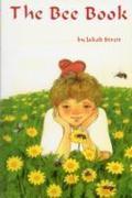 Cover-Bild zu Streit, Jakob: The Bee Book