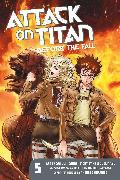 Cover-Bild zu Isayama, Hajime: Attack on Titan: Before the Fall 5