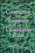 Cover-Bild zu Hand, David J.: Construction and Assessment of Classification Rules