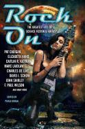 Cover-Bild zu Pat Cadigan: Rock On: The Greatest Hits of Science Fiction & Fantasy