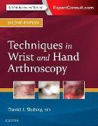 Cover-Bild zu Slutsky, David J. (Chief of Reconstructive Hand Surgery, The Hand and Wrist Center, Harbor UCLA Medical Center, Torrance, California): Techniques in Wrist and Hand Arthroscopy