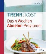 Cover-Bild zu Trennkost - Das 4 Wochen Abnehm-Programm (eBook) von Summ, Ursula