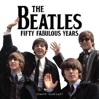Cover-Bild zu Rodriguez, Robert: The Beatles 50 Fabulous Years