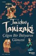 Cover-Bild zu Tanizaki, Junichiro: Cilgin Bir Ihtiyarin Güncesi