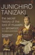 Cover-Bild zu Tanizaki, Junichiro: The Secret History of the Lord of Musashi