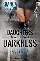 Cover-Bild zu Iosivoni, Bianca: Daughters of Darkness 04: Sydney