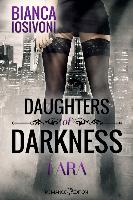 Cover-Bild zu Iosivoni, Bianca: Daughters of Darkness: Lara