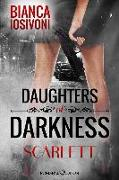 Cover-Bild zu Iosivoni, Bianca: Daughters of Darkness: SCARLETT