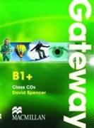Cover-Bild zu Spencer, David: Gateway B1+. Class Audio CDs